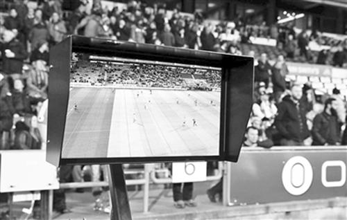 俄罗斯世界杯首次引入视频助理裁判(VAR)技术